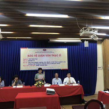 Học viên Park Jeong Bae bảo vệ thành công Luận văn thạc sĩ về Văn hóa doanh nghiệp Hàn Quốc ở Việt Nam